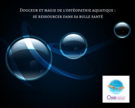 Douceur et magie de l'ostéopathie aquatique - Osté-eau