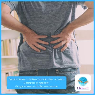 Consultation d'ostéopathie en ligne - conseil _ comment ça marche - ce que permet la téléconsultation - Osté-eau