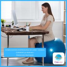 Consultation d'ostéopathie en ligne - conseil _ comment ça marche - exercices pratiques - adaptation du poste de travail - Osté-eau