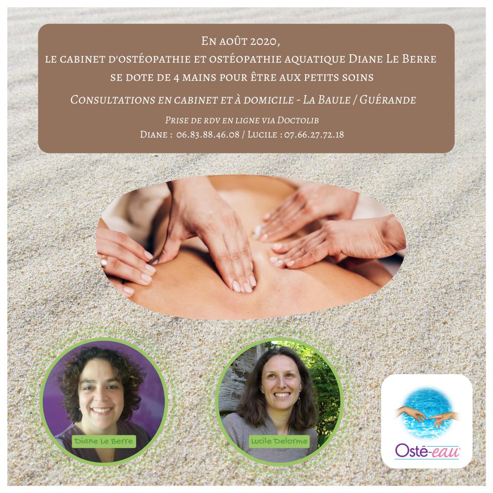 En août 2020, le cabinet d'ostéopathie et ostéopathique Diane Le Berre se dote de 4 mains pour être aux petits soins - Osté-eau